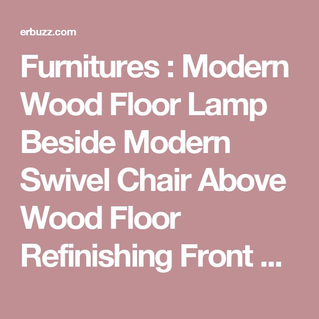 17 Best Ideas About Wood Floor Lamp On Pinterest