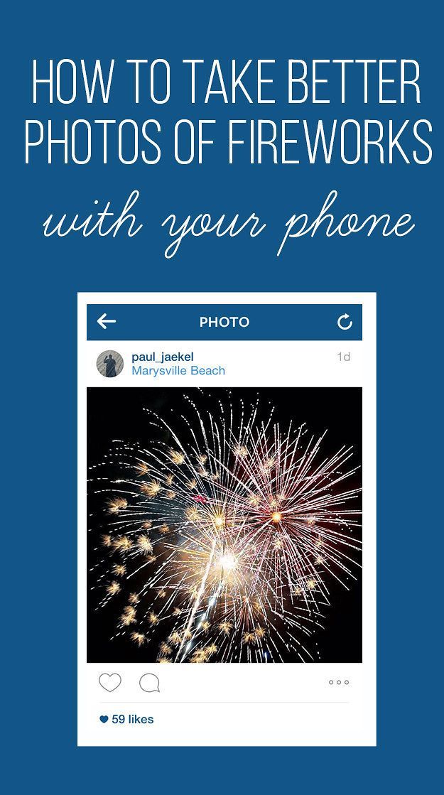 Here's How To Take Better Photos Of Fireworks And Sparklers With Your Smart Phone