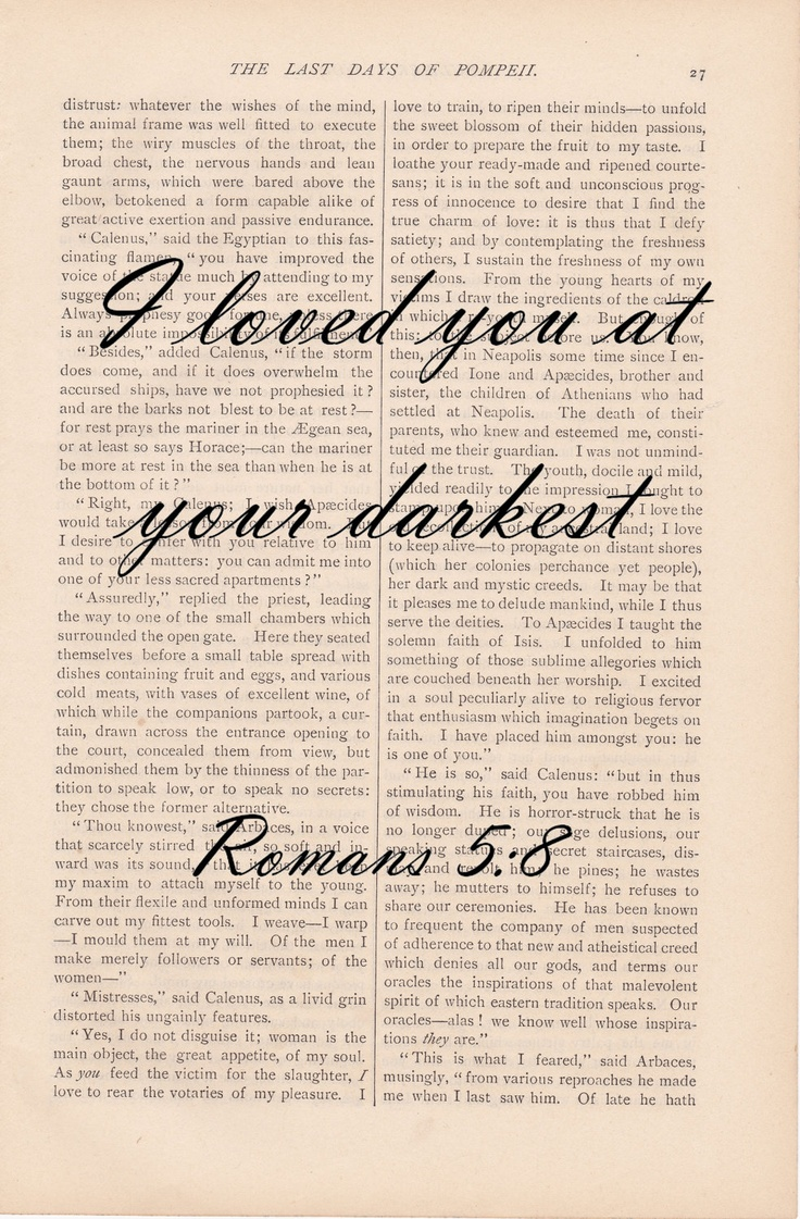 dictionary art love quote vintage I LOVED YOU at your DARKEST Romans print vintage art book print bible verse quote dictionary