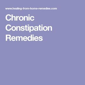 Chronic Constipation Remedies