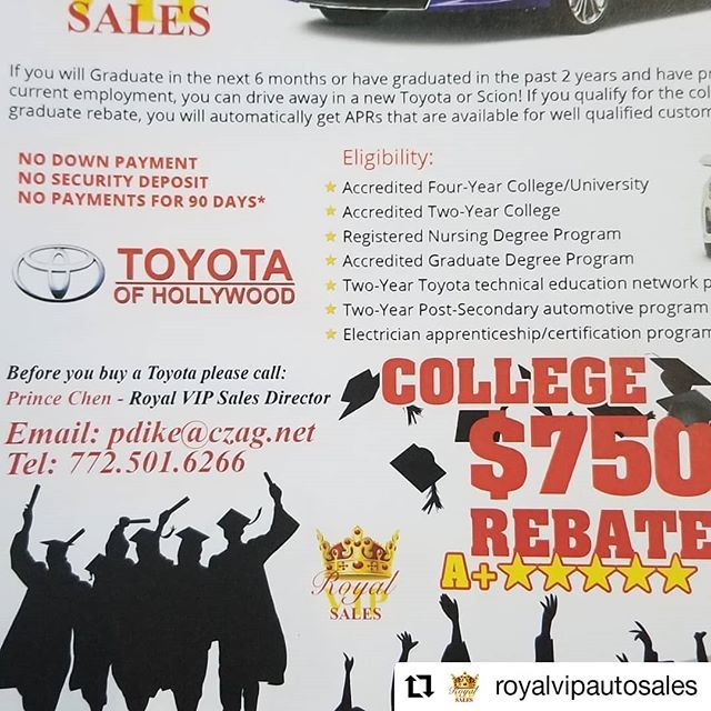Royal VIP Auto sales at Toyota of Hollywood is inviting you for our $750 student rebate program!  Call (754) 777-0610 ask for Prince Chen.  @royalvipautosales  Royal VIP Auto Sales at Toyota of Hollywood  1450 N. State Road 7 Hollywood FL 33021  Hours of Operation: 8AM to 12AM Midnight Everyday     #carsales #newcars #toyota  #lexus #acura #bmw #audi #mercedes#autos #nocredit #preapproved #instacar #carsofinstagram #autobroker #luxurycars #carsales #HollywoodTapFL #HollywoodFL…