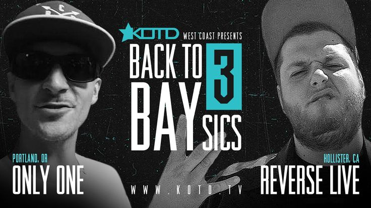 KOTD - Rap Battle - Only One vs Reverse Live   #B2B3