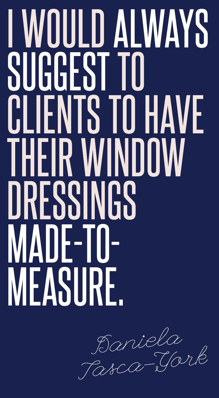 I would always suggest clients to have their window dressings made-to-measure. #IWANTTHATSTYLE