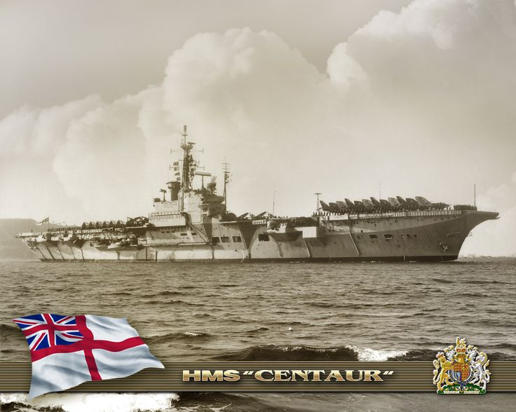 HMS  Centaur (R06) Centaur-class light carrier of the British Royal Navy.