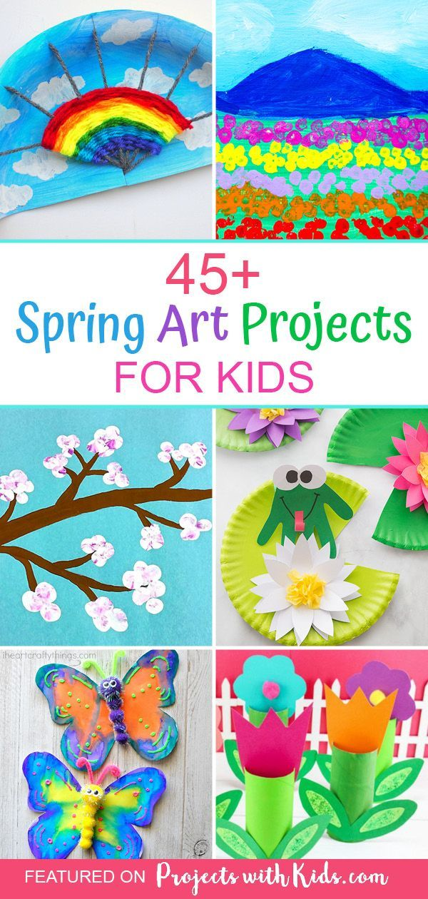 45+ Spectacular Spring Art Projects for Kids – #Ar…
