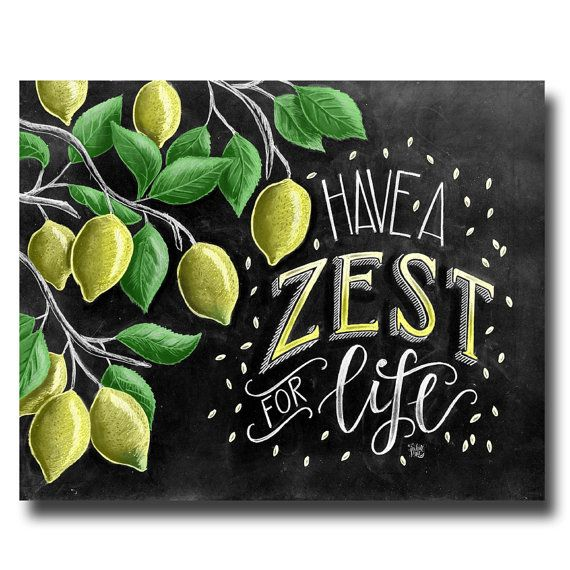 Lemon Print, Lemon Art, Chalk Art, Chalkboard Art, Lemon Tree, Zest, Calligraphy, Kitchen Decor, Kitchen Sign, Have A Zest For Life