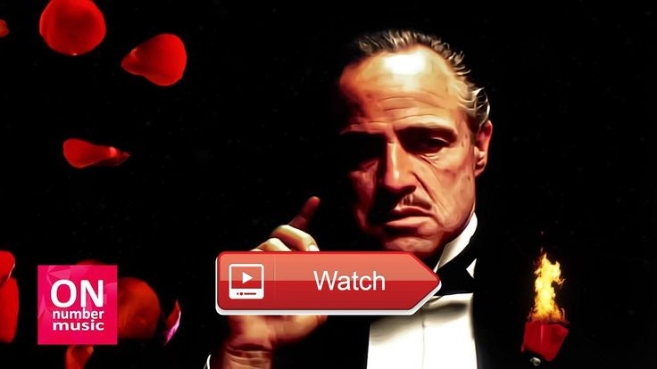 Hip Hop Music Symphonic The Godfather Soundtrack  Welcome to our on number music channel Don Vito Corleone SubScribe to channel Thanks