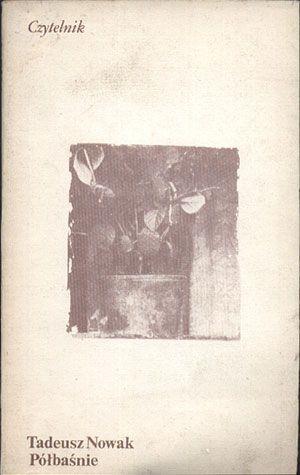 Półbaśnie, Tadeusz Nowak, Czytelnik, 1986, http://www.antykwariat.nepo.pl/polbasnie-tadeusz-nowak-p-14433.html
