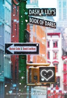 Dash and Lily's Book of Dares by Rachel Cohn and David Levithan #books