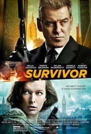 Survivor (2015)-Pierce Brosnan, Milla Jovovich, and Dylan McDermott.  Mediocre movie except Pierce Brosnan is chilling and of course Milla is her bad ass self