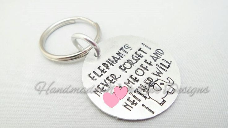 Hand Stamped Keyring - Elephants never forget - pinned by pin4etsy.com