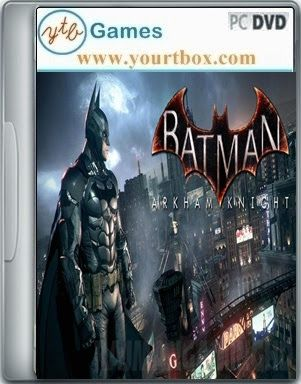 Batman Arkham Knight Game - FREE DOWNLOAD - Free Full Version PC Games and Softwares