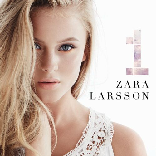 #ZaraLarrson1 #ZaraLarrson1Album #ZaraLarrson The young Swedish starlet's debut that includes 'Carry You Home', 'Bad Boys'...