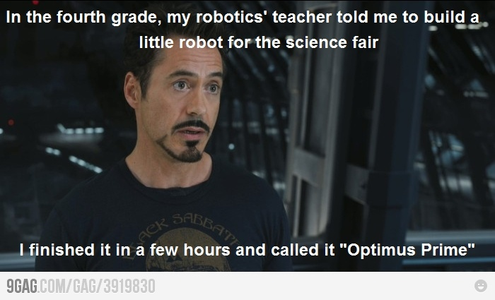 Just Tony Stark...: Fourth Grade, Like A Boss, Robert Downey Jr, Irons Man, Funny Stuff, Super Heroes, Science Fair, Tony Stark, Optimus Prime