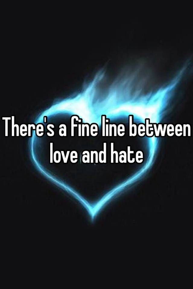 Pin On Love And Hate