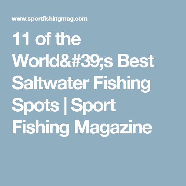 11 of the World's Best Saltwater Fishing Spots | Sport Fishing Magazine