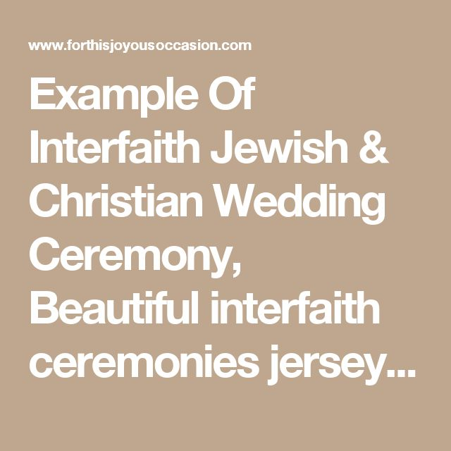 Example Of Interfaith Jewish & Christian Wedding Ceremony, Beautiful interfaith ceremonies jersey shore, Interfaith Wedding - For This Joyous Occasion Officiating Services and Seaside Ceremonies