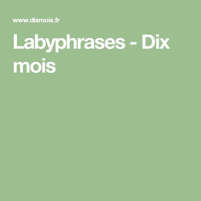 Labyphrases - Dix mois