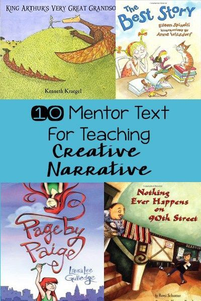 10 Mentor Text for Creative Narrative - great for upper grade writing instruction!