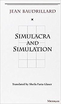 Simulacra and Simulation The Body, in Theory : Histories of Cultural Materialism