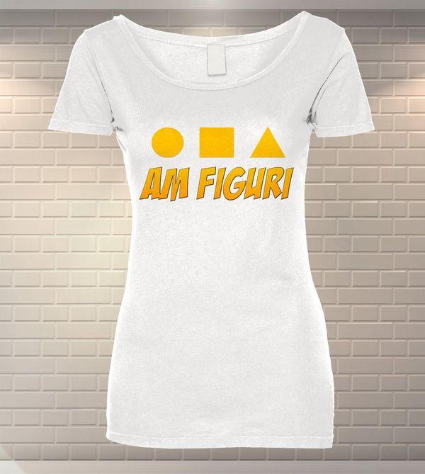 Tricou dama personalizat Am Figuri   Tricouri Dama   MeraPrint.ro   Va punem la dispozitie o gama varuata de produse personalizate la cele mai mici preturi!