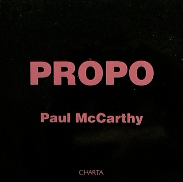 PROPO: PAUL McCARTHY / Charta 1999 Paperback, 128 pages, 185x185 Everyday objects, dirtied and ruined, are photographed against colourful backdrops that contrast with the mysterious nature of the decontextualized objects. An old teddy bear, a twisted Barbie covered in mud and a headless Ken are all included in this British artist, Paul McCarthy's work.