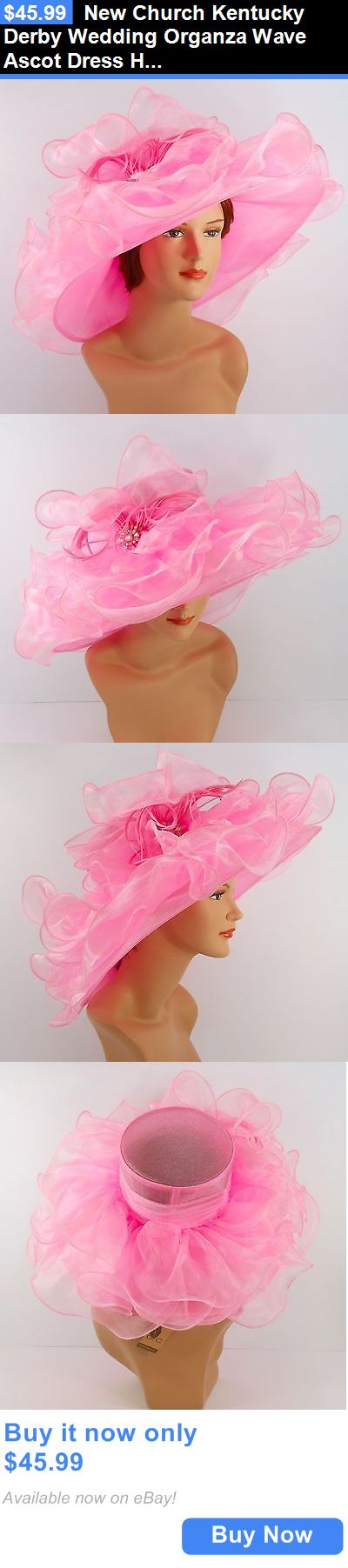 Women Formal Hats: New Church Kentucky Derby Wedding Organza Wave Ascot Dress Hat Dr-05 Pink BUY IT NOW ONLY: $45.99