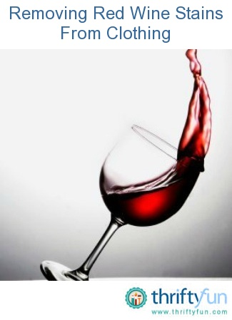 1000 ideas about red wine stains on pinterest wine for Remove red wine from white shirt