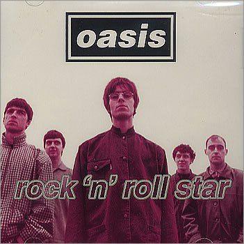 Rock n Roll Star by Oasis