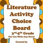 This+ready-made+literature+choice+board+is+ideal+for+use+with+any+novel+used+in+the+3rd-5th+grade+classroom.+It+includes+9+activities+that+students...