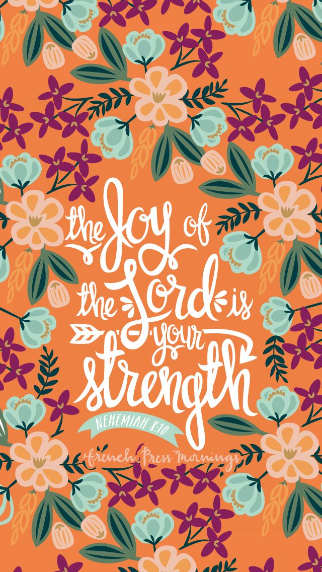 Nehemiah 8:10 from Encouraging Wednesdays by French Press Mornings #bible #verse #typography