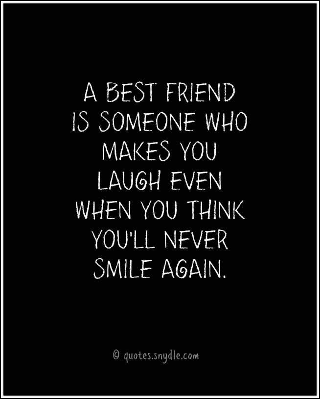 Best Friend Quotes and Sayings with Image.  Send this pin to your best friend