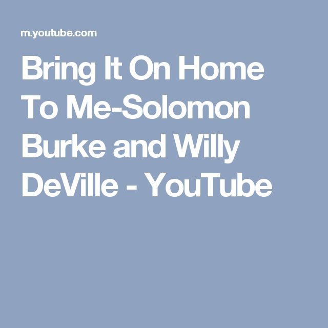Bring It On Home To Me-Solomon Burke and Willy DeVille - YouTube