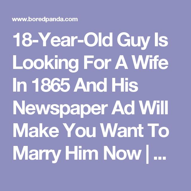 18-Year-Old Guy Is Looking For A Wife In 1865 And His Newspaper Ad Will Make You Want To Marry Him Now   Bored Panda