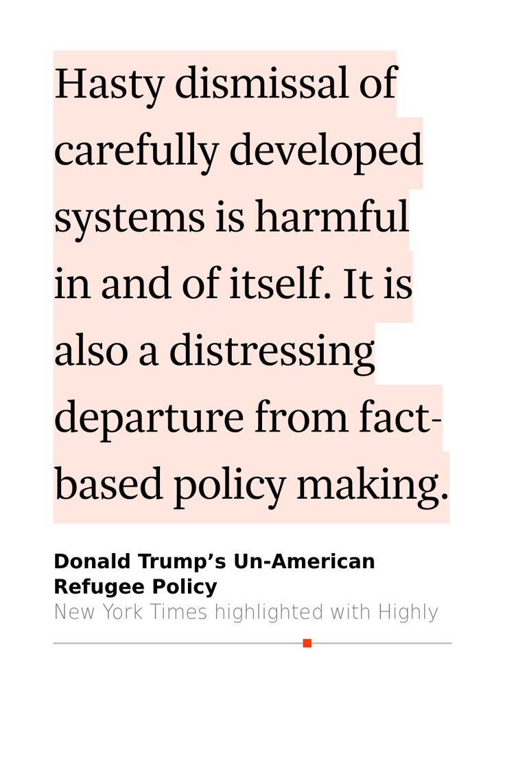 yijun's 9 highlights (2m read) in Donald Trump's Un-American Refugee Policy #a hasty dismissal #a distressing departure
