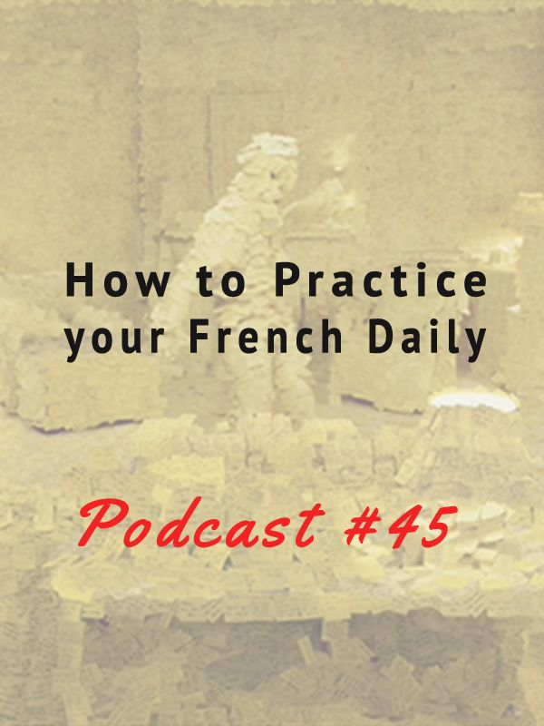 n this episode: What was like it to switch from Francs to Euros + How to practice your French daily: 10 tips for you http://www.talkinfrench.com/daily-french-practice/ Do not hesitate to share