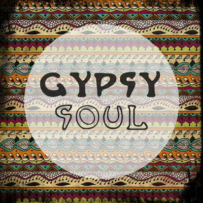 ☯☮ॐ American Hippie Quotes ~ Gypsy soul --- I got a gypsy soul to blame.
