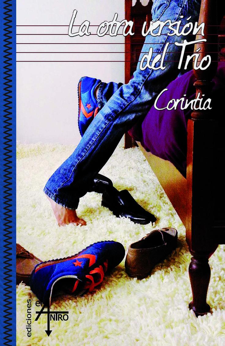 Portada de «La otra versión del Trío», de Corintia - Colección Crash - Tags: romántico, sexo, trío, homoerótico, yaoi.