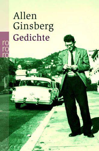 Gedichte: Amazon.de: Allen Ginsberg, Heiner Bastian, Michael Kellner, Bernd Samland, Jürgen Schmidt, Peter Waterhouse, Carl Weissner: Bücher
