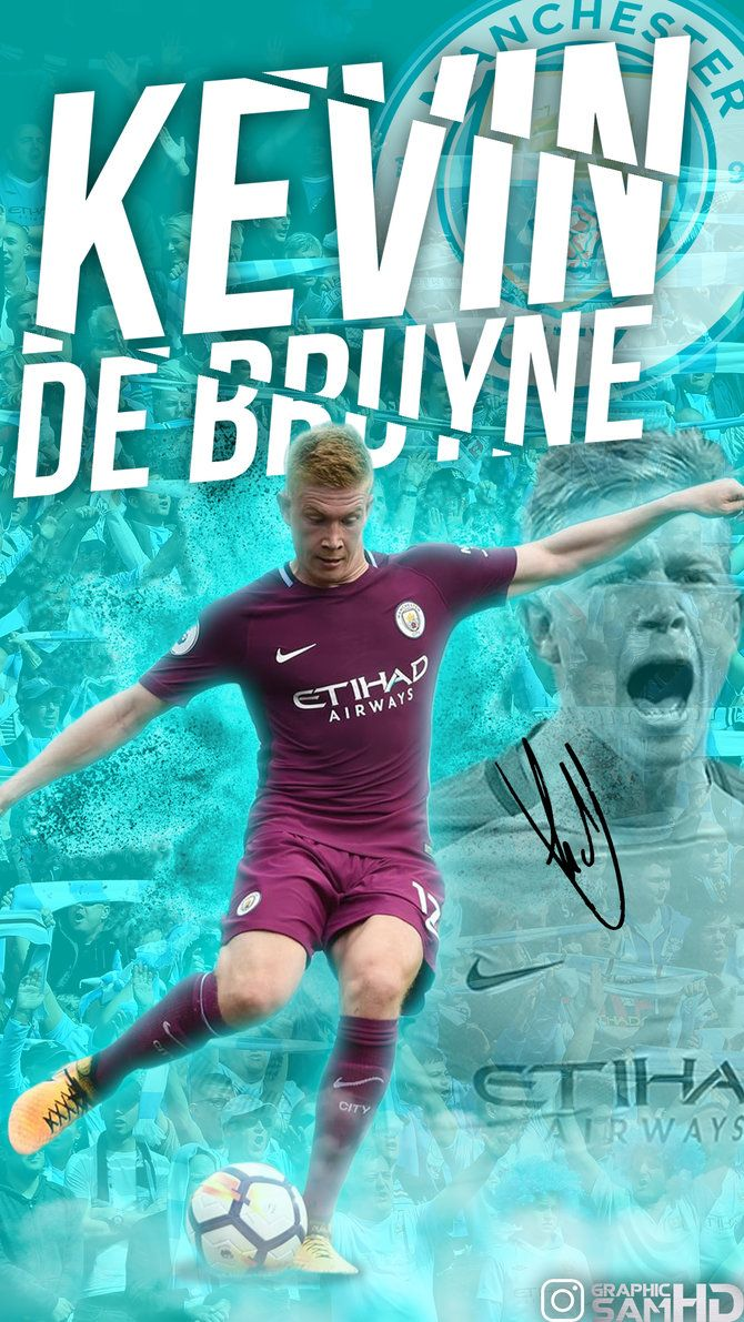 Kevin De Bruyne Phone Wallpaper 20172018 By Graphicsamhd Soccer