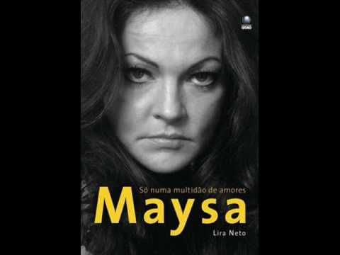 Demais - Maysa (Completo)