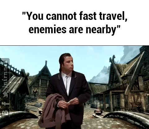 You Cannot Fast Travel...