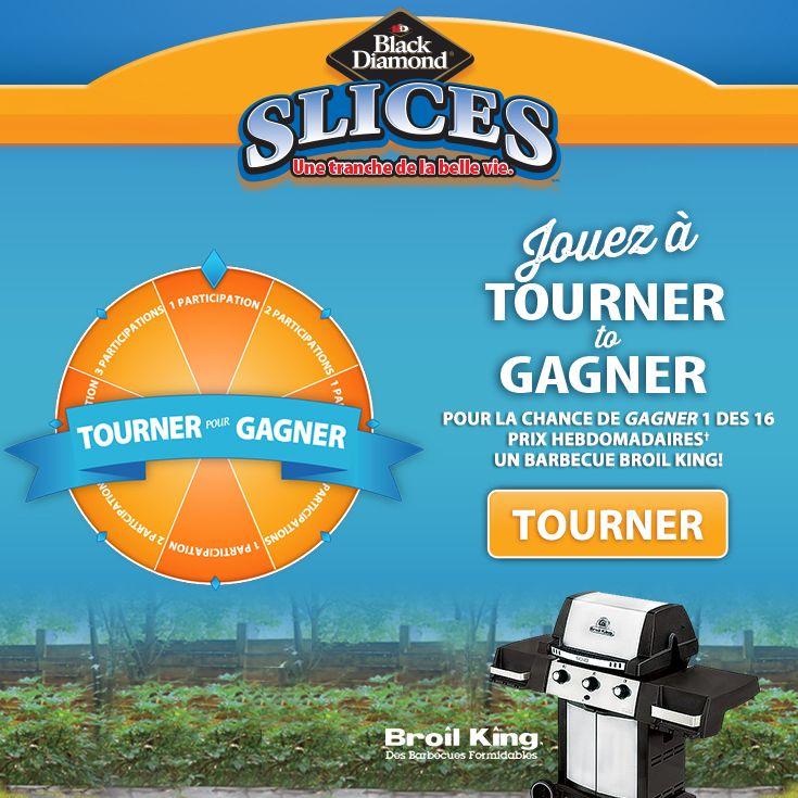 Je viens d'obtenir 2 participations pour la chance de GAGNER 1 des 16 prix hebdomadaires – un barbecue Broil King! Jouez à TOURNER pour GAGNER de Black Diamond® Slices tous les jours!