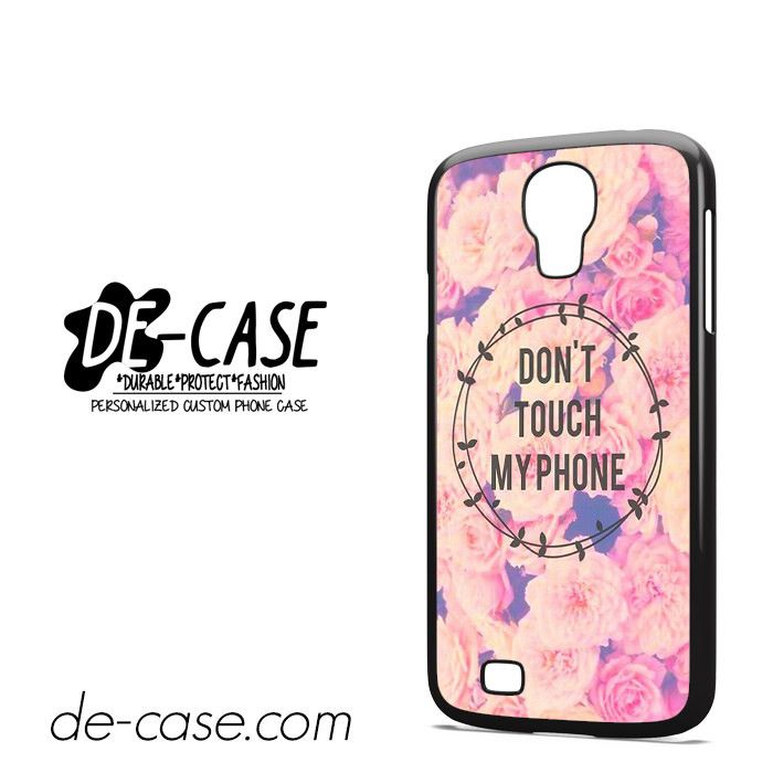 Do Not Touch My Phone Flower DEAL-3489 Samsung Phonecase Cover For Samsung Galaxy S4 / S4 Mini