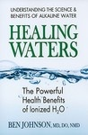 Healing Waters by Dr. Ben Johnson