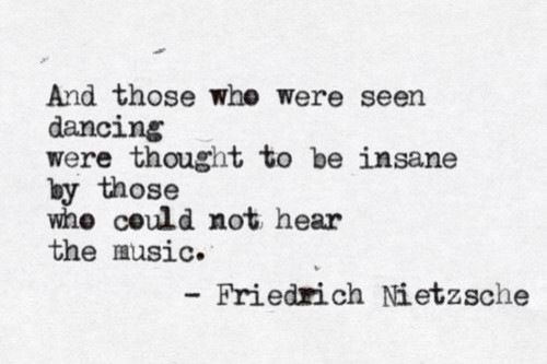 Frederick Nietzsche Quote.