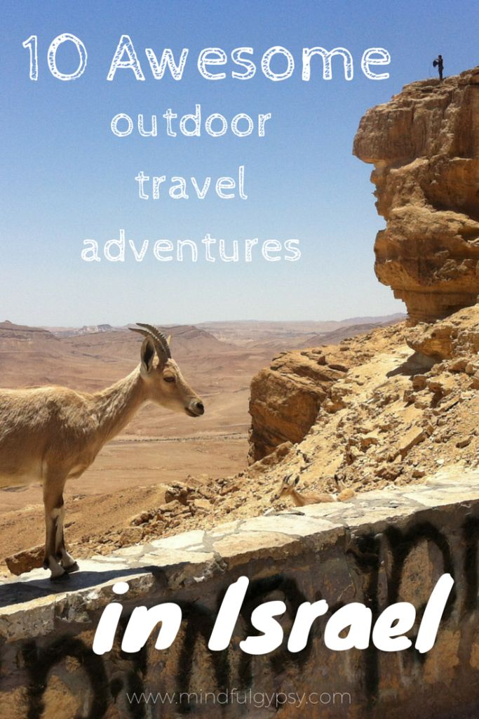 10 Awesome Outdoor Travel Adventures in Israel | Mindful Gypsy