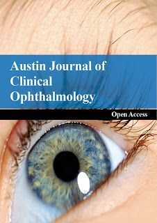 Austin Publishing Group: Austin Journal of Clinical Ophthalmology