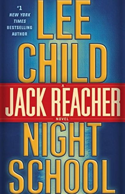 Still popular is the latest Jack Reacher story by Lee Child is NIGHT SCHOOL, which takes place in 1996.