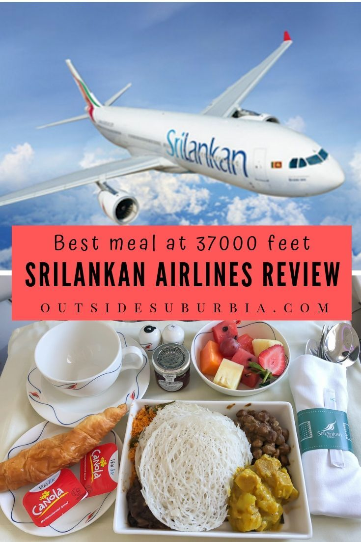 Srilankan Airlines Business Class Review Best Meal At 37000 Feet Srilankan Airlines Airlines Business Class